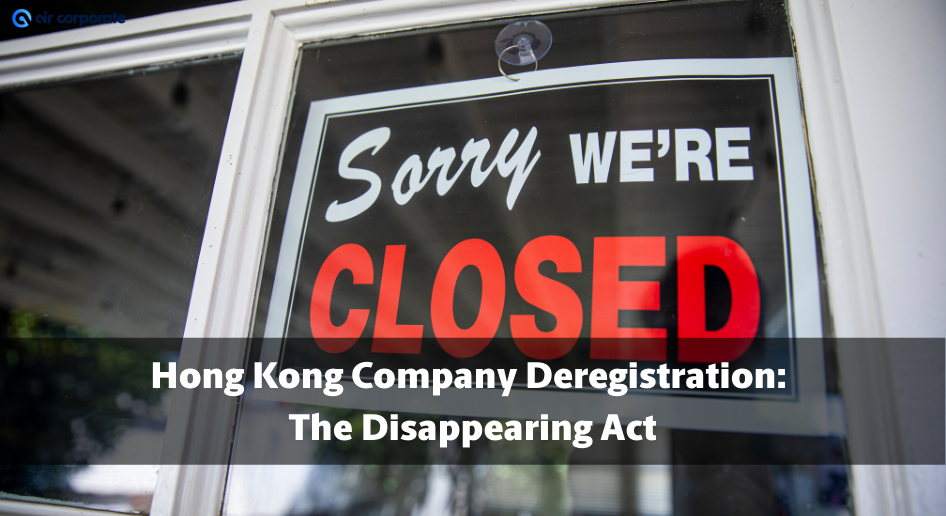 Hong Kong Company Deregistration
