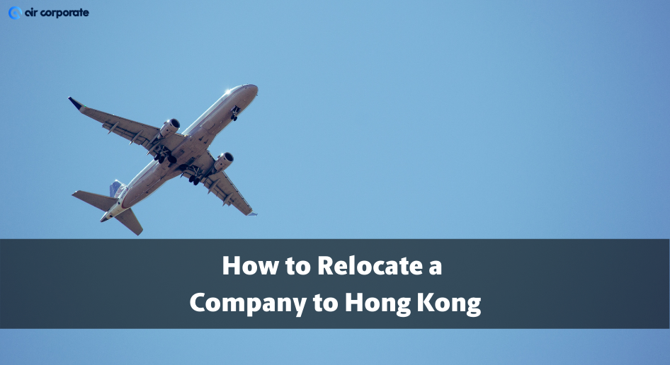 relocate company to hong kong