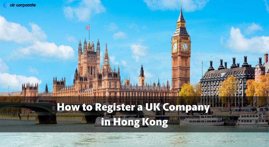 open uk company in hong kong