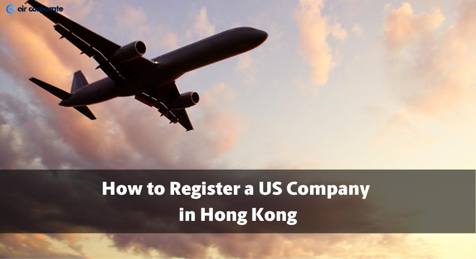 US company registration in Hong kong