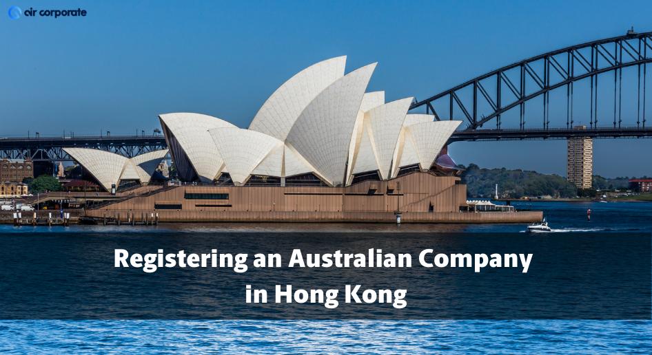 register an australian company in hong kong