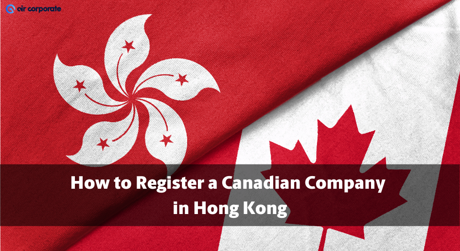 register a canadian company in hong kong