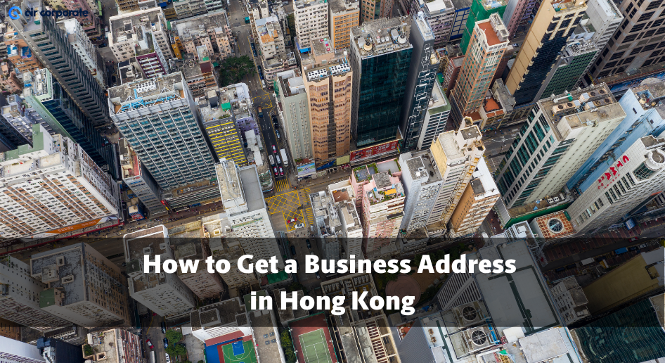 how to get a business address in hong kong